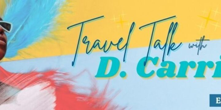 Episode 47: Travel Talk with D. Carrie