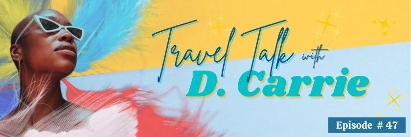Travel talk dCarrie