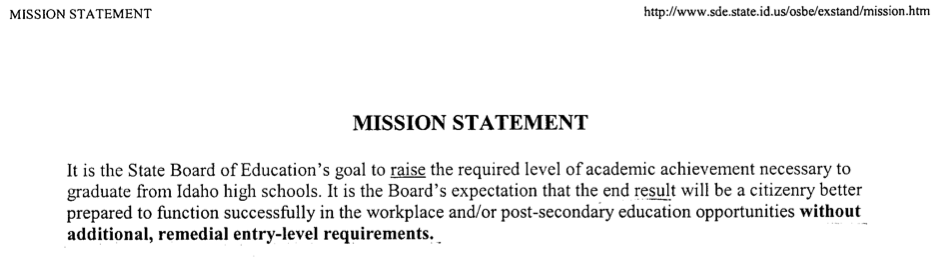 """This was from Idaho in 1999 when """"achievement standards"""" were introduced as """"exit standards."""""""