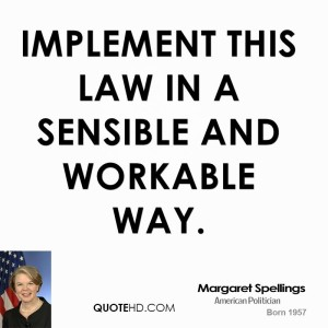 The law itself was NEVER sensible or workable.