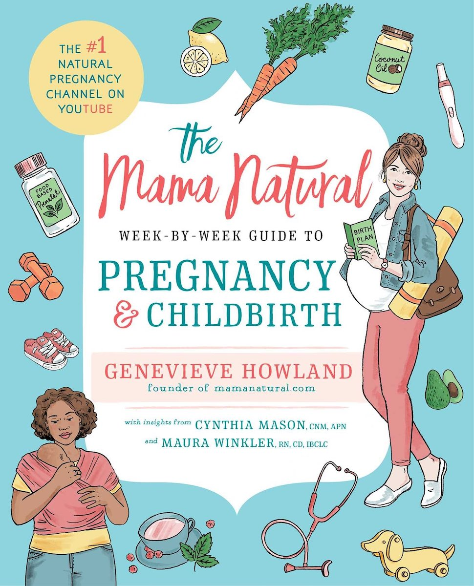 mama natural guide to pregnancy uncover the glow pregnancy must-haves