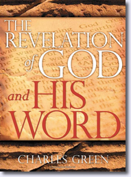 The Revelation of God and His Word Written By Dr. Charles Green