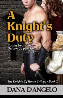 A Knight's Duty  by Dana D'Angelo - a medieval romance novel