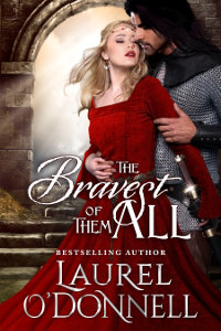 The Bravest of Them All by Laurel O'Donnell