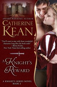Medieval Romance Novel - A Knight's Reward by Catherine Kean