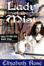 Lady of the Mist by Elizabeth Rose
