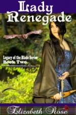 Lady Renegade by Elizabeth Rose