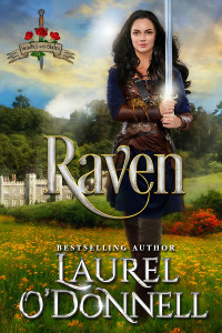 Raven: Medieval Romance Beauties With Blades Book 2