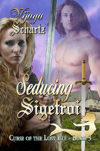 Seducing Sigefroi by Vijaya Schartz