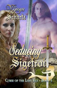 Seducing Sigefroi - a medieval romance novel by Vijaya Schartz.