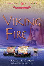 Viking Fire by Andrea R. Cooper - a medieval romance novel