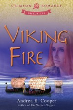 Viking Fire by Andrea R. Cooper