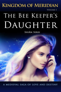 The Bee Keeper's Daughter by Shian Serei