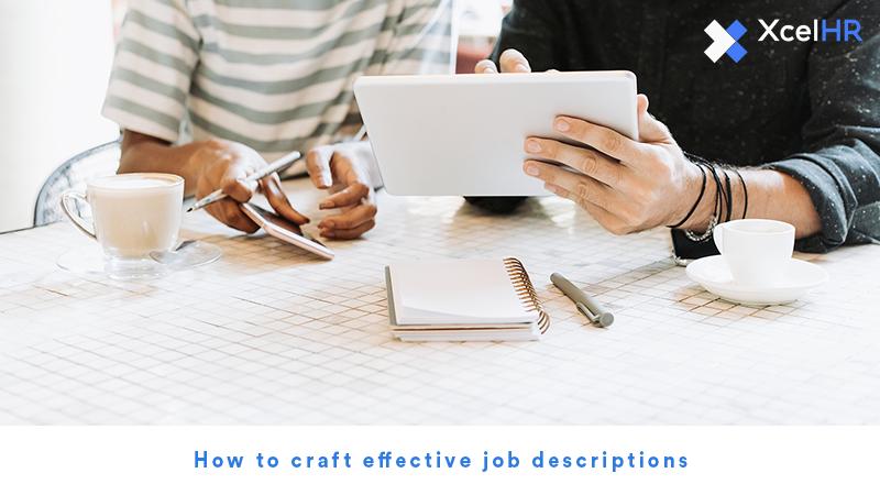 How to craft effective job descriptions