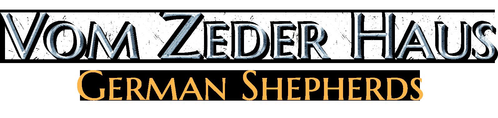 Vom Zeder Haus German Shepherd Dogs KY