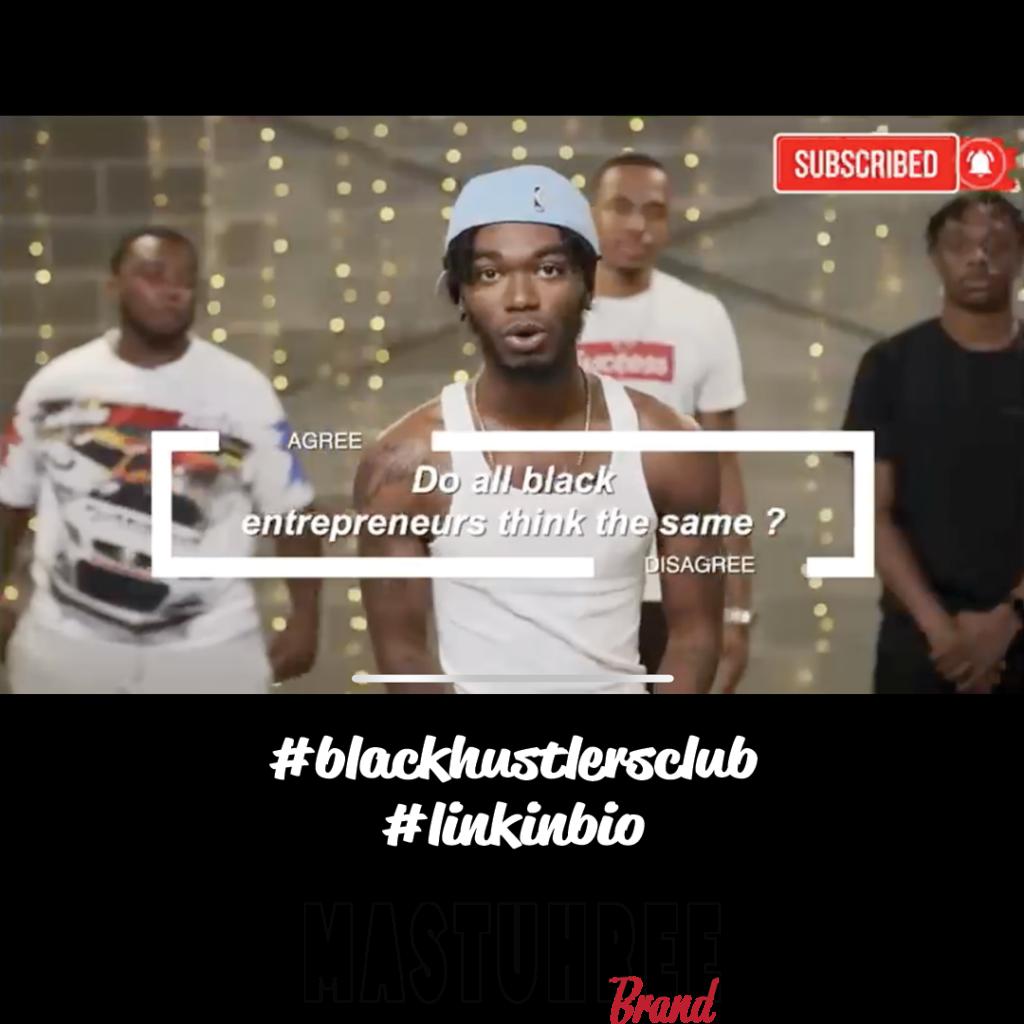 mastuhree #blackhustlersclub #blacksuccessclub