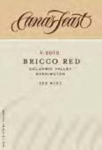 A Cana's Feast Bricco Red Columbia Valley or Washington label