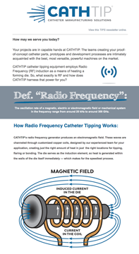 catheter tipping RF edutorial equipment