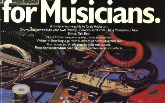 Electronic Projects for Musicians – How to Update with Modern Parts