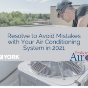 Resolve to Avoid Mistakes with Your Air Conditioning System in 2021