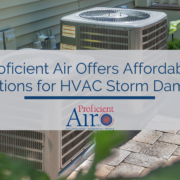 Proficient Air Offers Affordable Solutions for HVAC Storm Damage