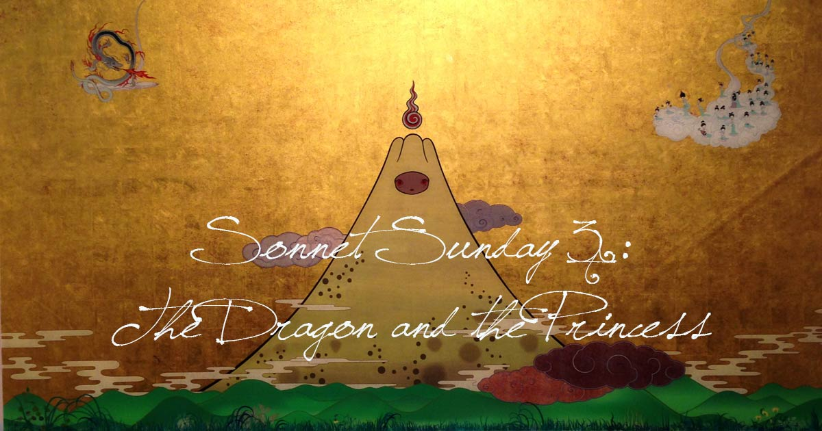Sonnet Sunday 3: The Dragon and the Princess