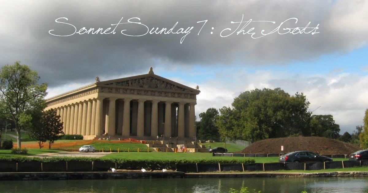 Sonnet Sunday 7: The Gods