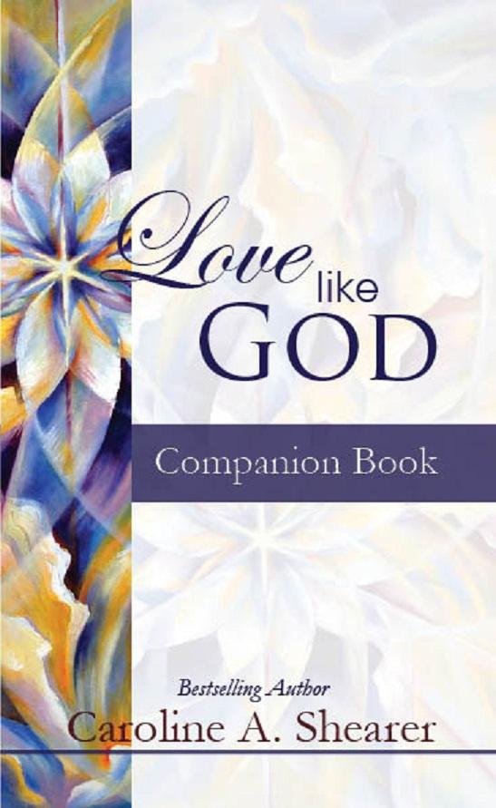 Love Like God Companion