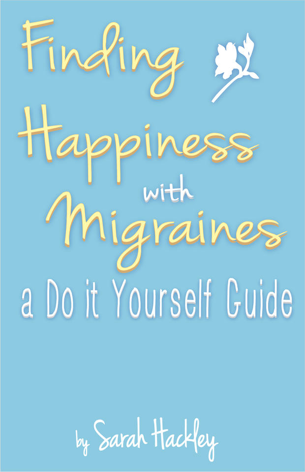 finding happiness with migraines, Colorado pain, happiness with migraines
