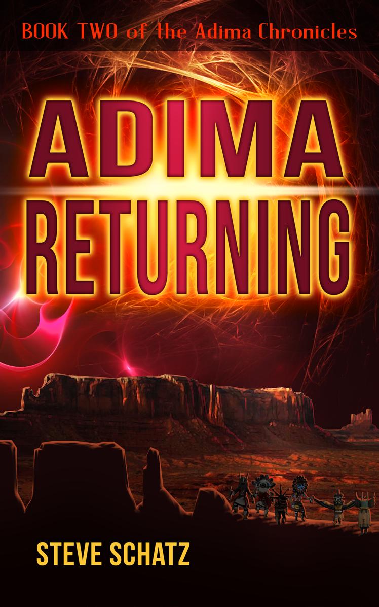 Adima Returning, Book Two of the Adima Chronicles