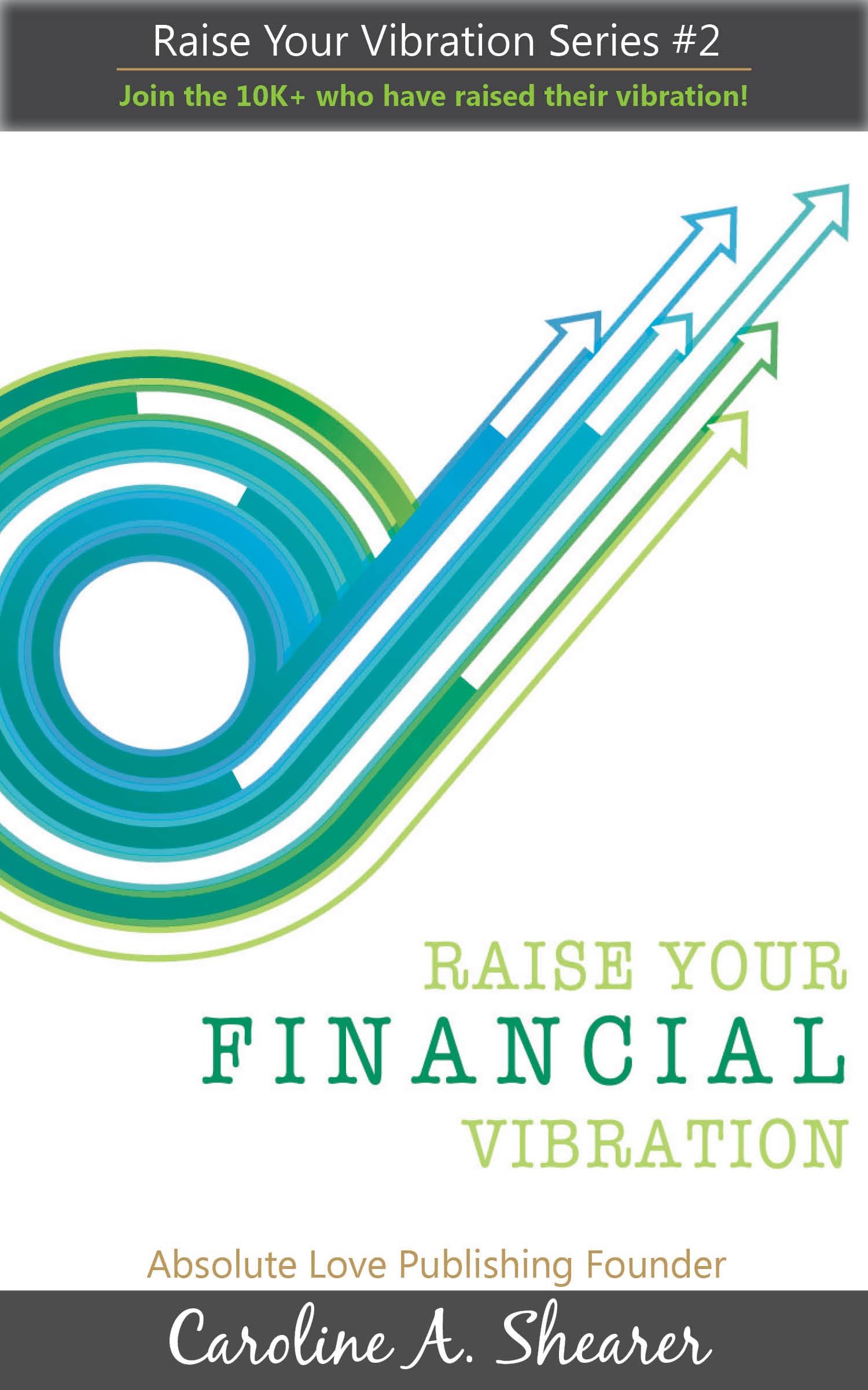 Raise Your Financial Vibration