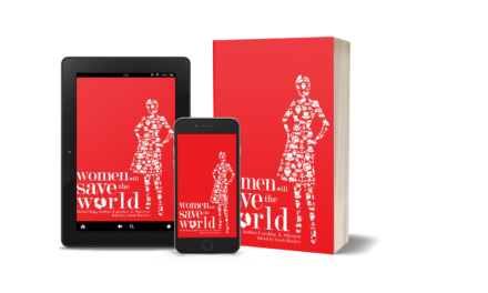 "Women Will Save the World: ""a compendium of inspiration"""