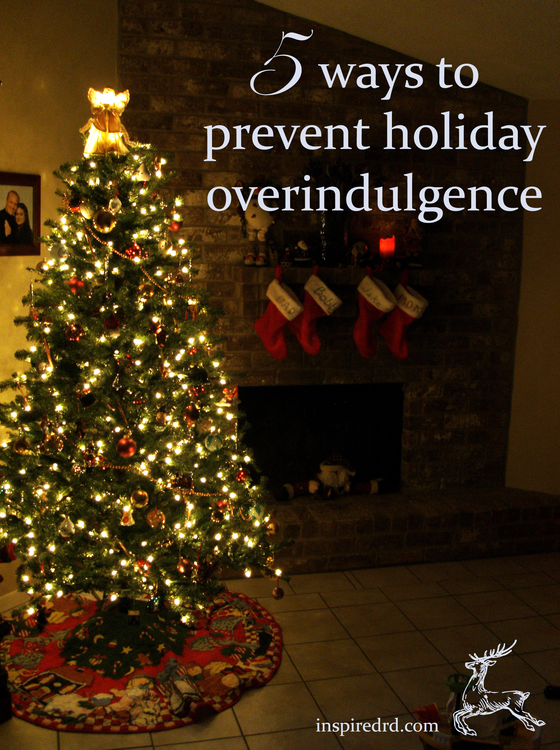5 ways to prevent holiday overindulgence (hint: Make a plan and start now!) inspiredrd.com