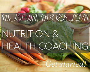 Mckel Hill, MS, RD, LDN Nutrition & Health Coaching