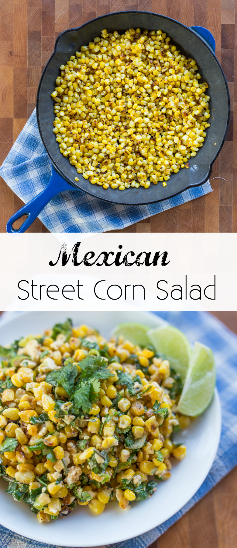 Mexican Street Corn Salad recipe