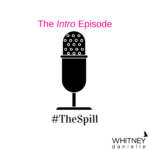 #TheSpill Intro Episode