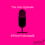 #1NewVoicemail Intro Episode