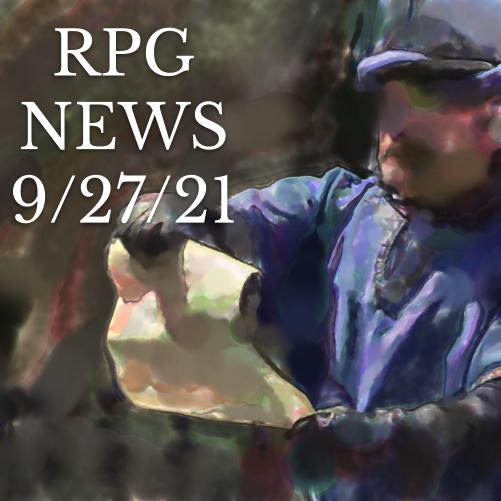 RPG News 9/27/21