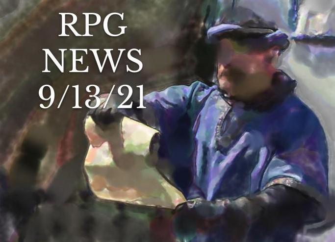 RPG News 9/13/21