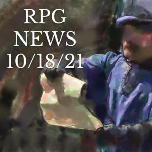 RPG News 10/18/21