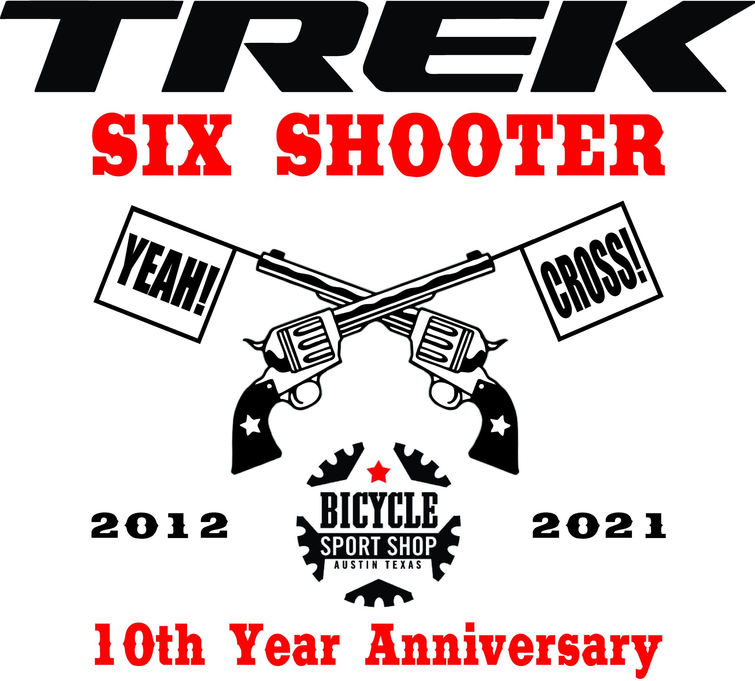 Trek Six Shooter Logo 10 Year