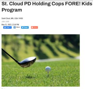 St. Cloud PD Holding Cops FORE Kids Program