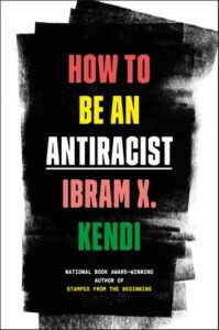 Book cover for how to be an anti racist