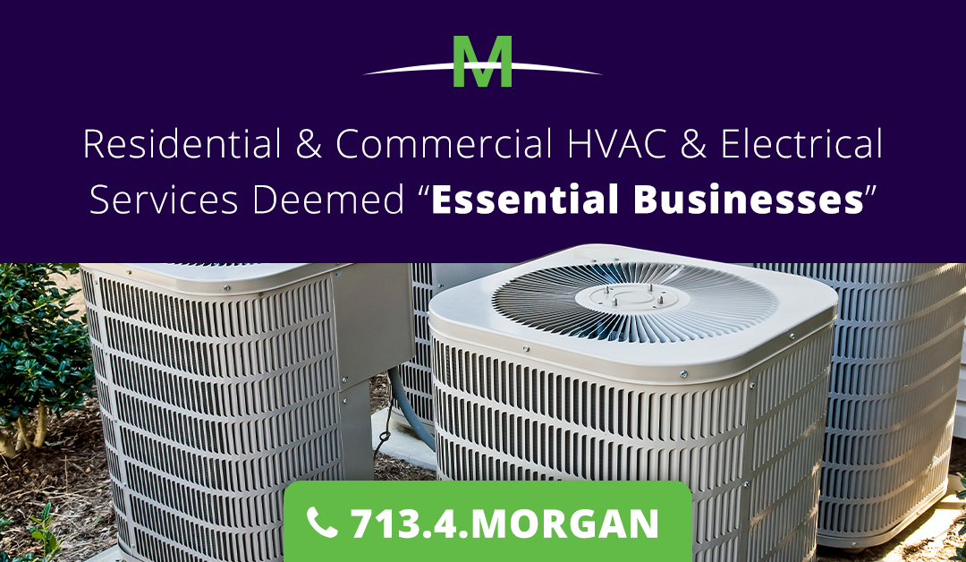 """Residential & Commercial HVAC and Electrical Services (like Morgan Pro Services) Deemed """"Essential Businesses"""""""