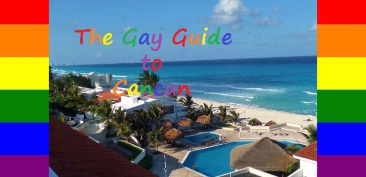 Gay Cancun Guide