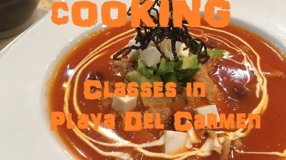 Cocina Cosmopolita Cooking Class in Playa Del Carmen