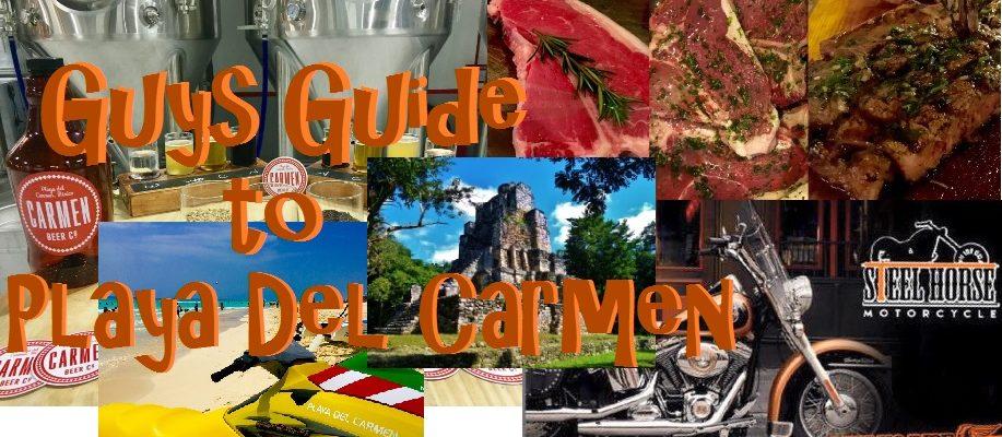 Guys Guide to Playa Del Carmen
