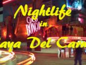 Nightlife in Playa Del Carmen