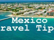 Mexico Travel tips
