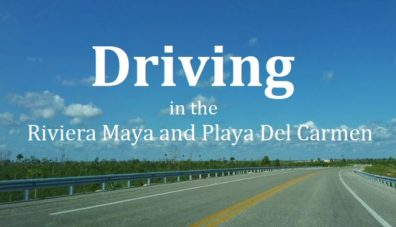 driving Riviera Maya
